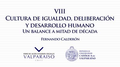 Cuaderno VIII - Fernando Calderón - Cultura de igualdad, deliberación y desarrollo humano. Un balance a mitad de década