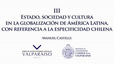 Cuaderno III - Manuel Castells - Estado, sociedad y cultura en la globalización de América Latina, con referencia a la especificidad chilena