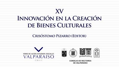 Cuaderno XV - Innovación en la Creación de Bienes Culturales