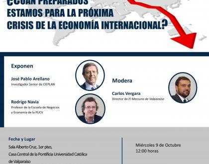 """Foro Valparaíso organiza conversatorio """"¿Cuán preparados estamos para la próxima crisis de la economía internacional?"""" en la PUCV"""